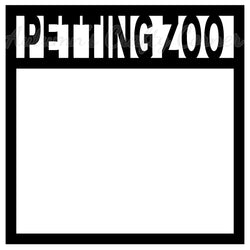 Petting Zoo - Scrapbook Page Overlay Die Cut - Choose a Color