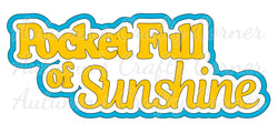 Pocket Full of Sunshine - Deluxe Scrapbook Page Title
