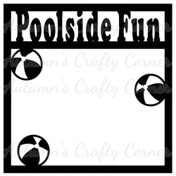 Poolside Fun - Scrapbook Page Overlay Die Cut - Choose a Color