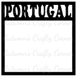 Portugal - Scrapbook Page Overlay Die Cut - Choose a Color