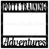 Potty Training Adventures - Scrapbook Page Overlay Die Cut - Choose a Color