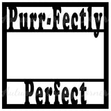 Purr-fectly Perfect - Cat - Scrapbook Page Overlay Die Cut - Choose a Color