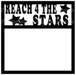 Reach 4 the Stars - Scrapbook Page Overlay Die Cut - Choose a Color