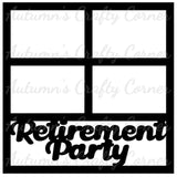 Retirement Party - 4 Frames - Scrapbook Page Overlay Die Cut - Choose a Color
