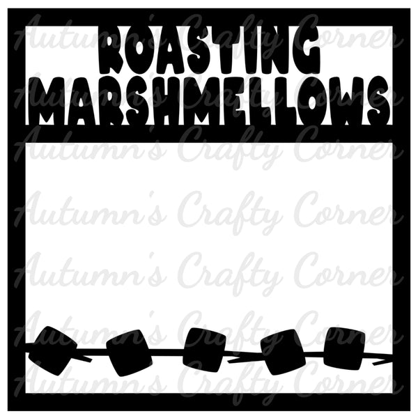 Roasting Marshmellows - Scrapbook Page Overlay Die Cut - Choose a Color