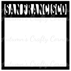 San Francisco - Scrapbook Page Overlay Die Cut - Choose a Color