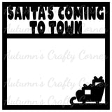 Santa's Coming to Town - Scrapbook Page Overlay Die Cut - Choose a Color