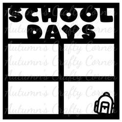 School Days - 4 Frames - Scrapbook Page Overlay Die Cut - Choose a Color
