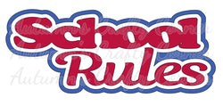 School Rules - Deluxe Scrapbook Page Title - Choose a Color