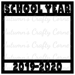 School Year 2019 - 2020 - Scrapbook Page Overlay Die Cut - Choose a Color