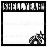Shell Yeah!  - Scrapbook Page Overlay Die Cut - Choose a Color