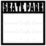 Skate Park - Scrapbook Page Overlay Die Cut - Choose a Color