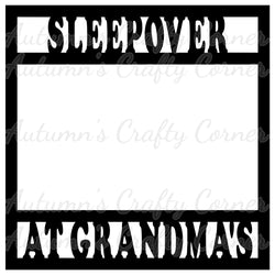 Sleepover at Grandma's - Scrapbook Page Overlay Die Cut - Choose a Color