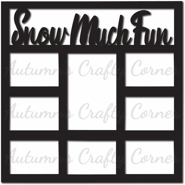 Snow Much Fun - 8 Frames - Scrapbook Page Overlay Die Cut - Choose a Color