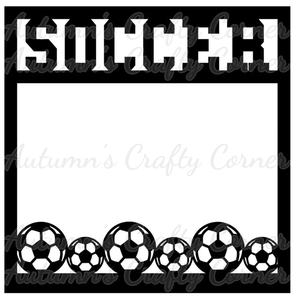 Soccer - Border - Scrapbook Page Overlay Die Cut - Choose a Color