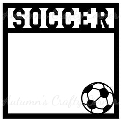 Soccer - Scrapbook Page Overlay Die Cut - Choose a Color