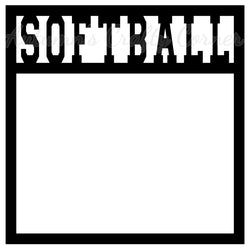 Softball - Scrapbook Page Overlay Die Cut - Choose a Color