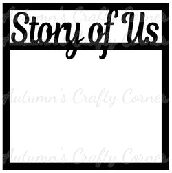 Story of Us - Scrapbook Page Overlay Die Cut - Choose a Color