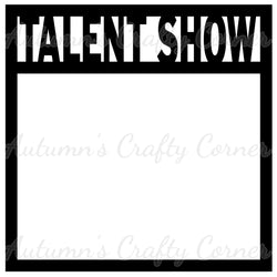 Talent Show - Scrapbook Page Overlay Die Cut - Choose a Color