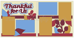 Thankful for Us - Scrapbook Page Kit