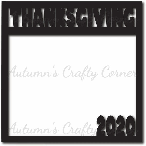Thanksgiving 2020 - Scrapbook Page Overlay Die Cut - Choose a Color