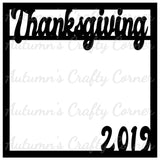 Thanksgiving 2019 - Scrapbook Page Overlay Die Cut - Choose a Color