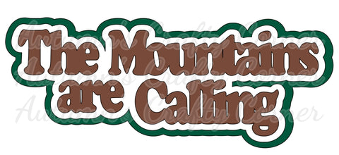 The Mountains are Calling - Deluxe Scrapbook Page Title