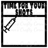Time for Your Shots - Scrapbook Page Overlay Die Cut - Choose a Color