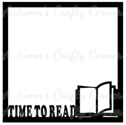 Time to Read - Scrapbook Page Overlay Die Cut - Choose a Color
