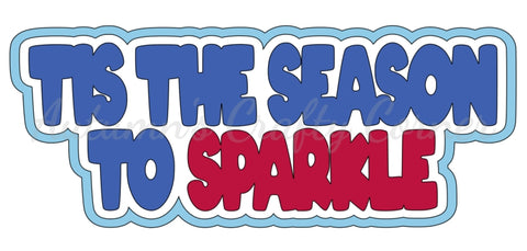 Tis the Season to Sparkle - 4th of July - Deluxe Scrapbook Page Title