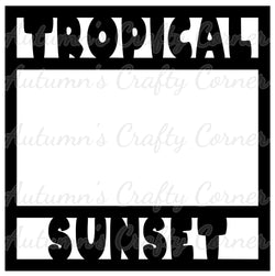 Tropical Sunset - Scrapbook Page Overlay Die Cut - Choose a Color
