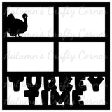 Turkey Time - 4 Frames - Scrapbook Page Overlay Die Cut - Choose a Color