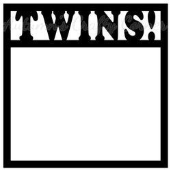 Twins! - Scrapbook Page Overlay Die Cut - Choose a Color