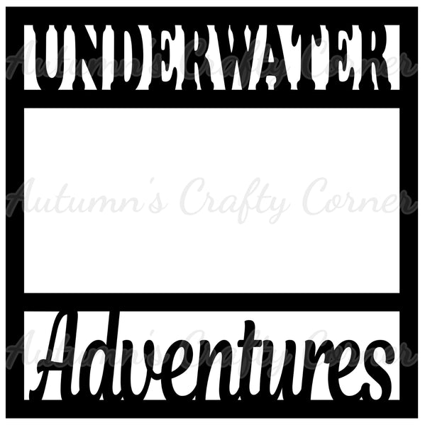 Underwater Adventures - Scrapbook Page Overlay Die Cut - Choose a Color