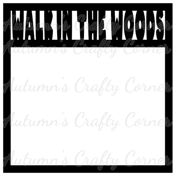 Walk in the Woods - Scrapbook Page Overlay Die Cut - Choose a Color