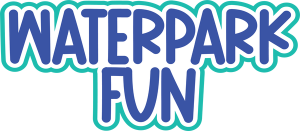 Waterpark Fun - Scrapbook Page Title Sticker