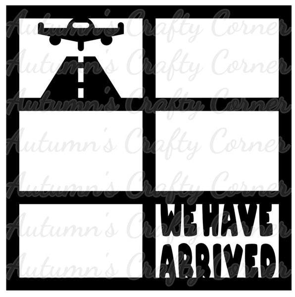 We Have Arrived - 6 Frames - Scrapbook Page Overlay Die Cut - Choose a Color