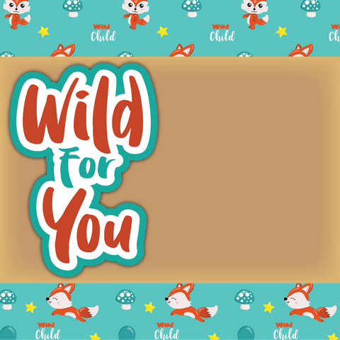 Wild for You - Printed Premade Scrapbook Page 12x12 Layout