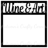 Wine & Art - Scrapbook Page Overlay Die Cut - Choose a Color