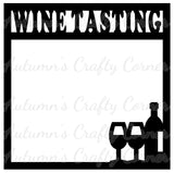 Wine Tasting - Wine Glasses - Bottle - Scrapbook Page Overlay Die Cut - Choose a Color