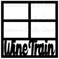 Wine Train - 4 Frames - Scrapbook Page Overlay Die Cut - Choose a Color