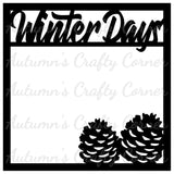 Winter Days - Scrapbook Page Overlay Die Cut - Choose a Color