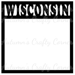 Wisconsin - Scrapbook Page Overlay Die Cut - Choose a Color