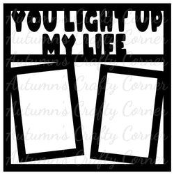 You Light Up My Life - 2 Vertical Frames - Scrapbook Page Overlay Die Cut - Choose a Color