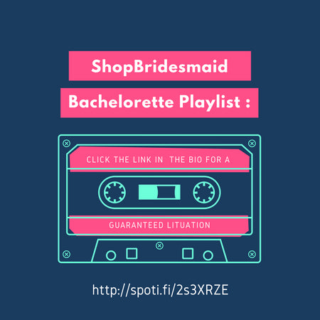 Bachelorette Party Playlist