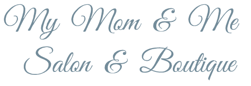 My Mom and Me Boutique & Salon
