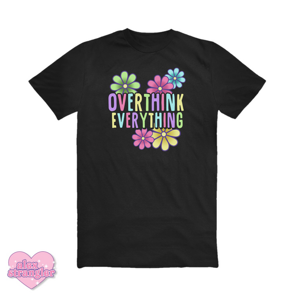 Overthink Everything - Men's/Unisex Tee