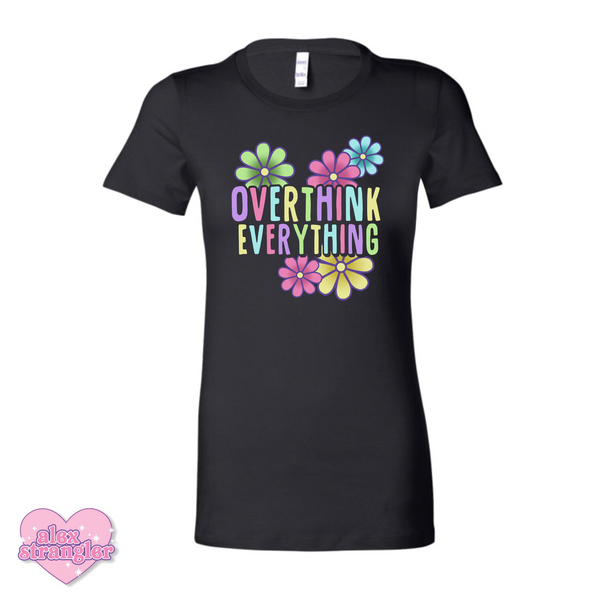 Overthink Everything - Women's Tee