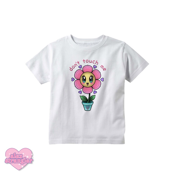 Don't Touch Me Flower - Kids Tee