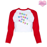 Don't Worry Be Happy - Women's Cropped Raglan